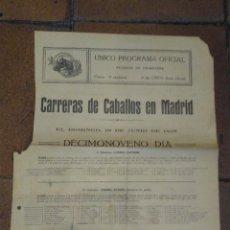 Coleccionismo deportivo: CARTELITO PROGRAMA OFICIAL CARRERAS DE CABALLOS HIPÓDROMO DE MADRID 1928 PREMIO SESEÑA, CUPIDON. Lote 221941972
