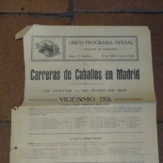 Coleccionismo deportivo: CARTELITO PROGRAMA OFICIAL CARRERAS DE CABALLOS HIPÓDROMO DE MADRID 1928 PREMIO SANGUINE, KARNAK,. Lote 221942761