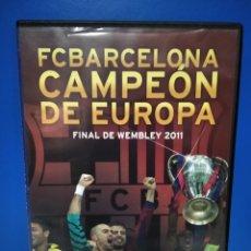Coleccionismo deportivo: DVD, F. C. BARCELONA CAMPEÓN DE EUROPA 2011, FINAL DE WEMBLEY.. Lote 222070080