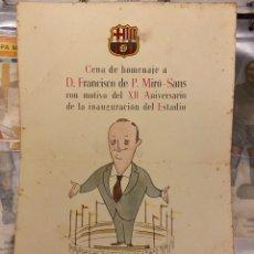 Coleccionismo deportivo: CENA DE HOMENAJE A D. FRANCISCO DE P. MIRO-SANS CON MOTIVO DEL XII ANIVERSARIO DE LA INAU FIRMADO. Lote 222723912