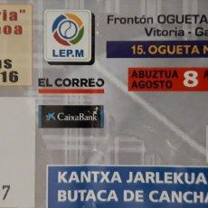 Coleccionismo deportivo: ENTRADA PELOTA FERIA DE LA BLANCA 2016. Lote 224927538
