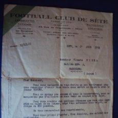 Coleccionismo deportivo: (VP-90)CARTA DEL FOOTBALL CLUB DE SETE A VICENTE PIERA 1932-ARCHIVO VICENÇ PIERA. Lote 225033960