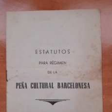 Coleccionismo deportivo: PEÑA CULTURAL BARCELONESA, 1951. ESTATUTOS. Lote 225289835