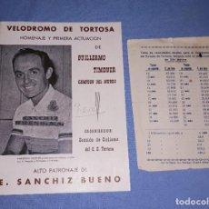 Coleccionismo deportivo: BOLETIN VELODROMO DE TORTOSA HOMENAJE GUILERMO TIMONER CAMPEON DEL MUNDO AÑO 1956 EN BUEN ESTADO. Lote 225452578