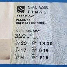 Coleccionismo deportivo: ENTRADA FINAL NATACIÓN JUEGOS OLÍMPICOS BARCELONA 92 PISCINES BERNAT PICORNELL. Lote 228955170