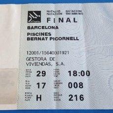 Coleccionismo deportivo: ENTRADA FINAL NATACIÓN JUEGOS OLÍMPICOS BARCELONA 92 PISCINES BERNAT PICORNELL. Lote 228955292