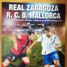 Coleccionismo deportivo: HOJA PRENSA REAL ZARAGOZA RCD MALLORCA 5 OCTUBRE 2014 FIRMADO AUTOGRAFO WILLIAN JOSE. Lote 232052105