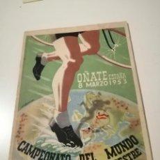 Coleccionismo deportivo: OÑATE 8 DE MARZO DE 1953 CAMPEONATO DEL MUNDO CROSS CICLO-PEDESTRE. Lote 233121405