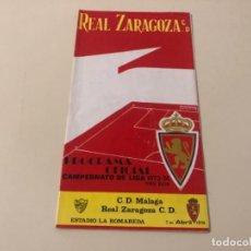 Coleccionismo deportivo: PROGRAMA OFICIAL FÚTBOL REAL ZARAGOZA MÁLAGA 1974. Lote 237192240