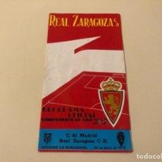 Coleccionismo deportivo: PROGRAMA OFICIAL FÚTBOL REAL ZARAGOZA ATLÉTICO MADRID 1974. Lote 237193480