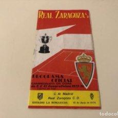 Coleccionismo deportivo: PROGRAMA OFICIAL FÚTBOL REAL ZARAGOZA ATLÉTICO MADRID 1974 COPA GENERALÍSIMO. Lote 237193555