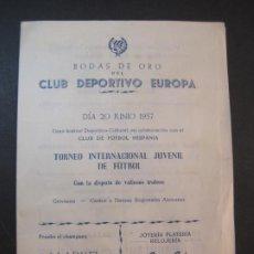 Coleccionismo deportivo: CLUB DEPORTIVO EUROPA-BODAS DE ORO-PROGRAMA TORNEO INTERACIONAL-BARÇA VS EUROPA-VER FOTOS-(K-1805). Lote 239475095