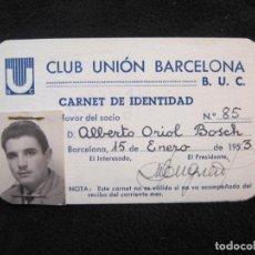 Coleccionismo deportivo: B.U.C.-CLUB UNION BARCELONA-RUGBY-CARNET IDENTIDAD SOCIO-AÑO 1953-VER FOTOS-(77.535). Lote 240926350