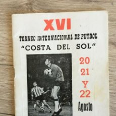 Coleccionismo deportivo: REVISTA PROGRAMA OFICIAL XVI TROFEO COSTA SOL 1976 TORPEDO MOSCOW REAL MADRID PENAROL MALAGA. Lote 241871320