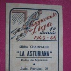 Coleccionismo deportivo: SIDRA LA ASTURIANA CALENDARIO CAMPEONATO NACIONAL DE LIGA 1945 - 1946. 2L7. Lote 243914110