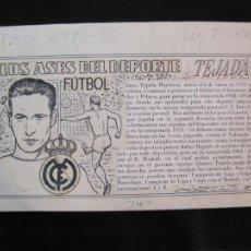 Coleccionismo deportivo: TEJADA-REAL MADRID-FC BARCELONA-ASES DEL DEPORTE-ORIGINAL A PLUMA-VER FOTOS-(K-2059). Lote 248056205