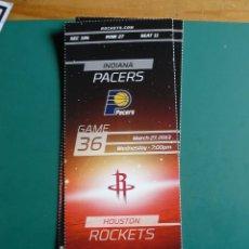 Coleccionismo deportivo: ENTRADA DE NBA DEL PARTIDO HOUSTON ROCKETS - INDIANA PACERS 22-3-2013. Lote 248174840
