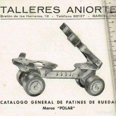 """Coleccionismo deportivo: AÑOS 40 CA. TALLERES ANIORTE CATÁLOGO GENERAL DE PATINES DE RUEDAS MARCA """"POLAR"""" - BARCELONA. Lote 248490720"""