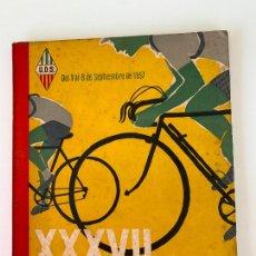 Coleccionismo deportivo: 37 VUELTA VOLTA CICLISTA CATALUÑA 1957 UNIO ESPORTIVA SANS. Lote 252792990