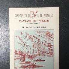 Coleccionismo deportivo: LÉRIDA , 1954 PROGRAMA , CAMPEONATO PIRAGUAS , C.D. HURACANES , PANTANO DE SELLES. Lote 254213800