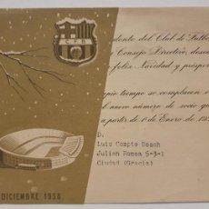 Coleccionismo deportivo: FELICITACIÓN FUTBOL CLUB BARCELONA - DICIEMBRE 1958 - P49862. Lote 254288285