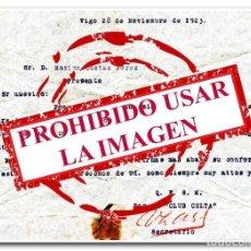 Coleccionismo deportivo: 28-11-1923. CARTA OFICIAL DEL CELTA. DESIGNACIÓN DE MÁXIMO, PARTIDO CELTA - RACING DE FERROL. Lote 254463330
