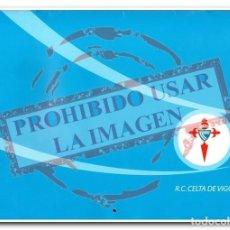 Coleccionismo deportivo: CALENDARIO COCA COLA CELTA DE VIGO 2006. Lote 254465330