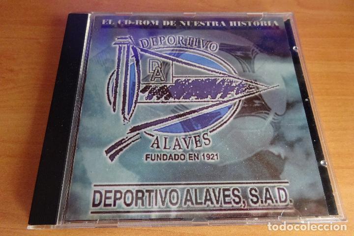 CD ROM DEPORTIVO ALAVÉS HISTORIA (Coleccionismo Deportivo - Documentos de Deportes - Otros)