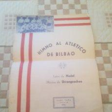 Coleccionismo deportivo: PARTITURA LETRA Y MÚSICA HIMNO AL ATLETICO DE BILBAO ( ATHLETIC CLUB ). NADAL - URRENGOECHEA. TOÑA.. Lote 256070645