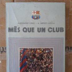 Coleccionismo deportivo: LIBRO TAPA DURA BARCELONA,MES QUE UN CLUB,FC BARCELONA. Lote 258060960