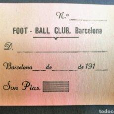 Coleccionismo deportivo: FOOT-BALL CLUB BARCELONA. RECIBO AÑO DE 1910. ENVIO INCLUIDO EN EL PRECIO.. Lote 260717220