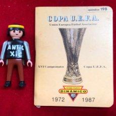 Coleccionismo deportivo: COPA UEFA FUTBOL ,DINÁMICO - 1972 A 1987. Lote 262219245