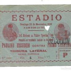 Coleccionismo deportivo: ENTRADA COMBATE BOXEO Y LUCHA LIBRE - PAULINO UZCUDUM CONTRA PRIMO CARNERA - AÑO 1930 - VER FOTOS. Lote 262372345