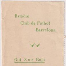 Coleccionismo deportivo: ESTADIO CLUB DE FUTBOL BARCELONA. GOL SUR BAJO. PASO LL. Lote 262682265