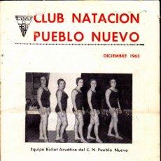 Coleccionismo deportivo: BOLETIN CLUB NATACION PUEBLO NUEVO DICIEMBRE 1963. Lote 262758385