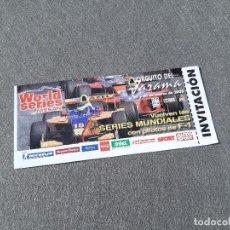 Coleccionismo deportivo: ENTRADA INVITACIÓN DEL CIRCUITO DEL JARAMA WORLD SERIES BY NISSAN. MADRID 2003. Lote 263109715
