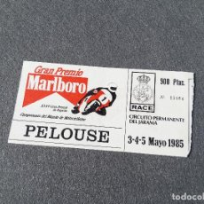 Coleccionismo deportivo: ENTRADA DEL CAMPEONATO DEL MUNDO DE MOTOCICLISMO PELOUSE. MADRID. CIRCUITO DEL JARAMA 1985. Lote 263110630