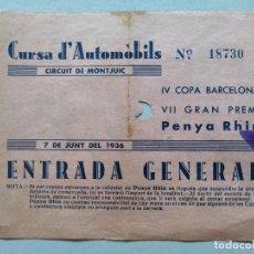 Coleccionismo deportivo: ANTIGUA ENTRADA 1936 - CURSA AUTOMÓBILS - CIRCUIT DE MONJUIC - PENYA RHIN - BARCELONA .. L3945. Lote 266509223