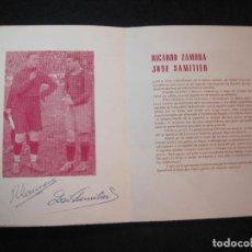 Coleccionismo deportivo: FC BARCELONA HOMENAJE RICARDO ZAMORA Y JOSE SAMITIER-CON FIRMAS MANUSCRITAS-AÑO 1958-(K-3021). Lote 266576918