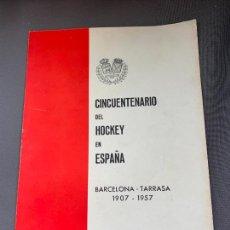 Coleccionismo deportivo: HOCKEY SOBRE PATINES BOLETIN CINCUENTARIO BARCELONA TARRASA 1957. Lote 268162099