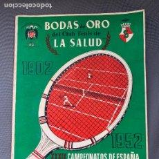 Coleccionismo deportivo: TENIS CLUB DE TENIS LA SALUD BODAS DE ORO 1952 CAMPEONATOS DE ESPAÑA. Lote 268162599