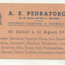 Coleccionismo deportivo: C3.- EXCURSIONISME-A.E.PEDRAFORCA-EXCURDIO CAMPING A SARRELOUIS-TARGETA DE PARTICIPANT. Lote 268408539