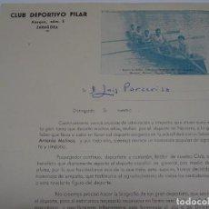 Coleccionismo deportivo: DOCUMENTO CLUB DEPORTIVO PILAR - ZARAGOZA AÑOS 40, REGATAS DE BATELES CAMPEONATO DE ARAGON 1947. Lote 268598409