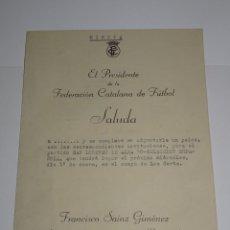 Coleccionismo deportivo: FÚTBOL CARTA ORIGINAL INVITACIÓN AL PALCO SAN LORENZO DE ALMAGRO - SELECCIÓN ESPAÑOLA 1946 LES CORTS. Lote 268726289