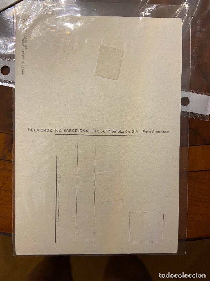 Coleccionismo deportivo: DE LA CRUZ POSTAL CON PUBLICIDAD FIRMA ORIGINAL - Foto 2 - 268884659
