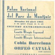 Coleccionismo deportivo: 3720.-PALAU NACIONAL PARC DE MONTJUÏC -ORFEO CATALÀ-COBLA BARCELONA-COMITE OLIMPIC ESPANYOL-C.O.I.. Lote 269067528