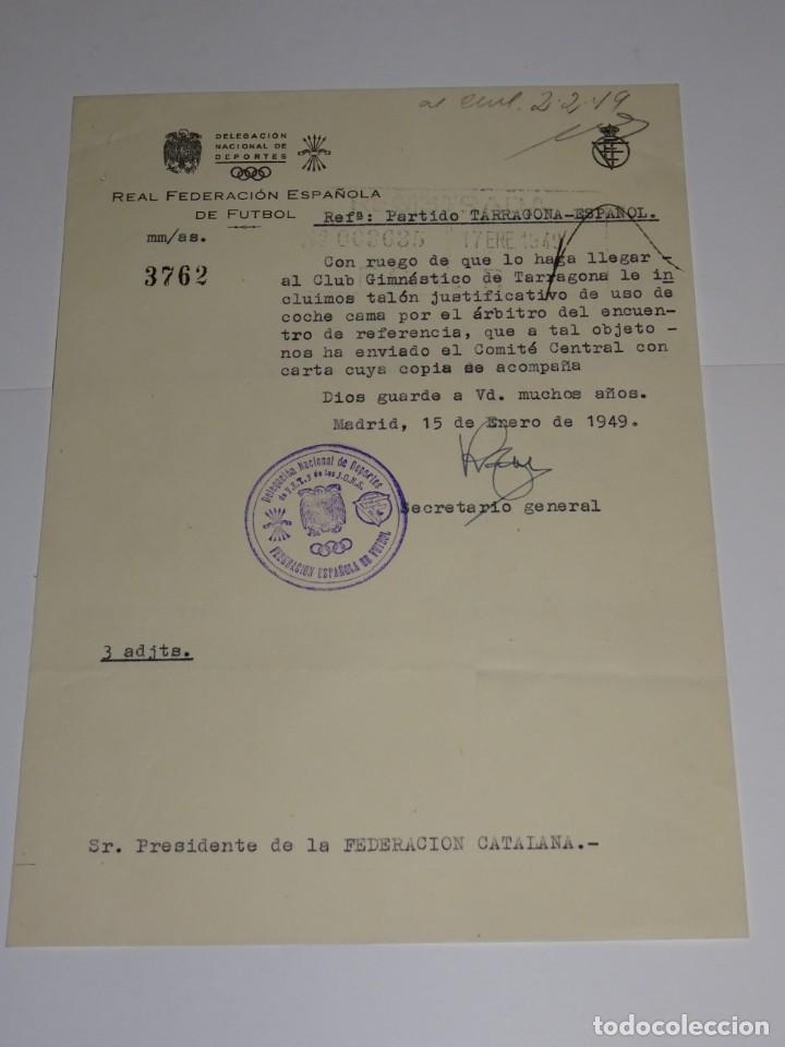 CARTA PARTIDO GIMNASTICO DE TARRAGONA - RCD ESPAÑOL 1949 - COCHE CAMA PARA EL ARBITRO DEL ENCUENTRO (Coleccionismo Deportivo - Documentos de Deportes - Otros)