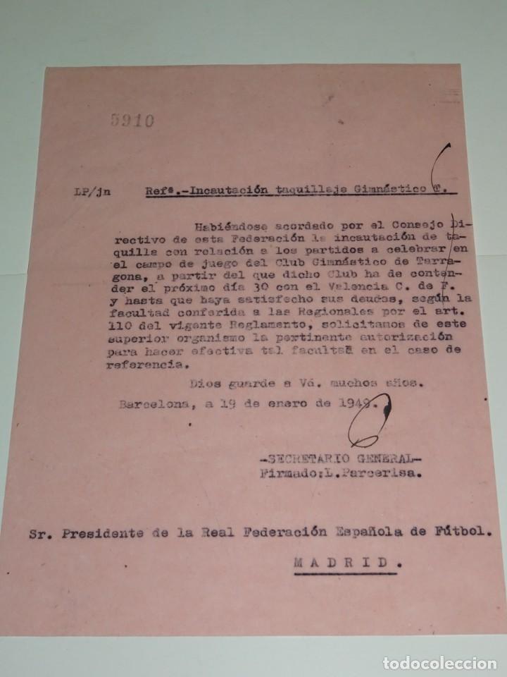 CARTA INCAUTACIÓN TAQUILLAJE GIMNASTICO DE TARRAGONA CONTRA EL VALENCIA FC 1949 (Coleccionismo Deportivo - Documentos de Deportes - Otros)