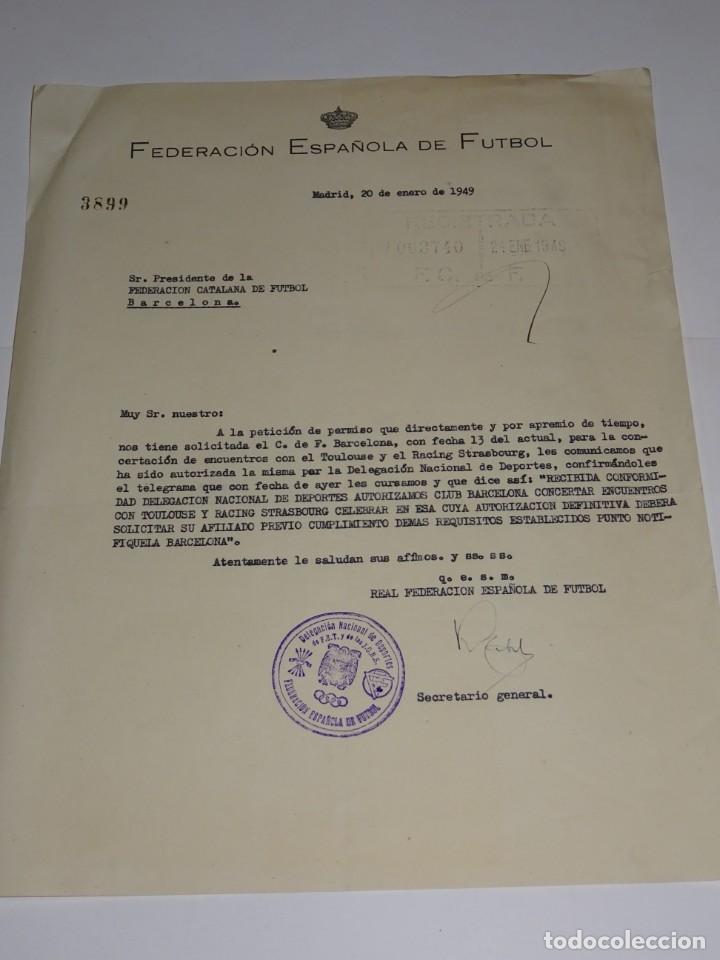CARTA PERMISO PARA LOS PARTIDOS FC BARCELONA, TOULOUSE Y RACING STRASBOURG 1949 (Coleccionismo Deportivo - Documentos de Deportes - Otros)