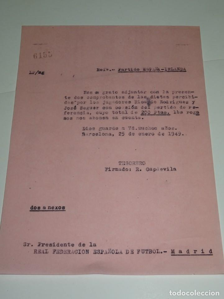 CARTA PARTIDO ESPAÑA - IRLANDA, 200 PTAS PARA DIETAS JUGADOR RICARDO RODRIGUEX, JOSE SEGUER (Coleccionismo Deportivo - Documentos de Deportes - Otros)